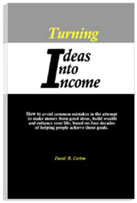 Turning Ideas Into Income